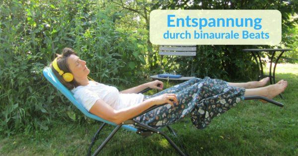 Entspannung durch binaurale Beats